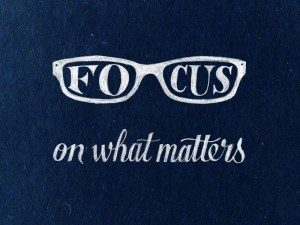 focus-on-what-matters
